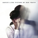David%27s+Lyre+-+Picture+of+Our+Youth+Album+Review