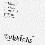 Subkicks+-+Threes%2C+Fives+and+Sevens+Album+Review