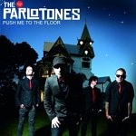 The+Parlotones+-+Push+Me+To+The+Floor+Single+Review