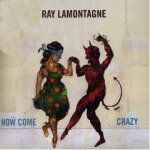 Ray+Lamontagne+-+How+Come+Single+Review