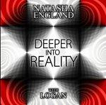Deeper Into Reality - ft Logan - Natasha England Album Review