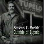 Steven+L+Smith+-+Outside+Of+Tupelo+Album+Review