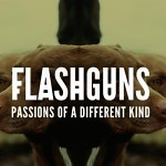 Passions Of A Different Kind - Flashguns Single Review