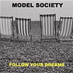 Follow Your Dreams - Model Society Single Review