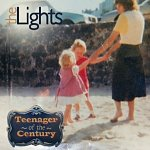 The Lights - Teenager of the Century Album Review