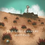 The Lost Cavalry - Desert Tracks Single Review