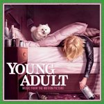 Various Artists - Young Adult Music From Motion Picture Album Review