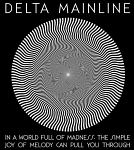 In a World Full of Madness, the Simple Joy of Melody Can Pull You Through - Delta Mainline EP Review