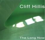 Cliff+Hillis+-+The+Long+Now+Album+Review