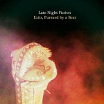 Late+Night+Fiction+-+Exits%2C+Pursued+by+a+Bear+Single+Review