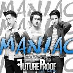 FutureProof+-+Maniac+ft.+Kayne+Single+Review