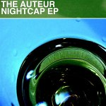 The+Auteur+-+Nightcap+EP+Review