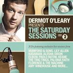 Dermot+O%27Leary+Presents+The+Saturday+Sessions+Album+Review