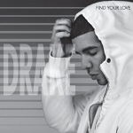 Drake+-+Find+Your+Love+Single+Review