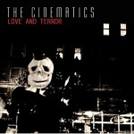 The+Cinematics+-+Love+And+Terror+Album+Review