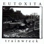 Trainwreck - Eutoxita Album Review