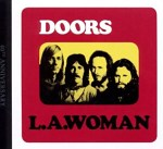 The Doors - L.A. Woman (40th Anniversary) Album Review