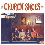 Church+Shoes+-+Church+Shoes+Album+Review