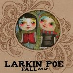 Larkin+Poe+-+Fall+EP+Review