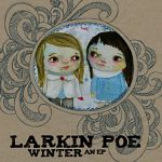 Larkin+Poe+-+Winter+EP+Review
