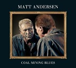 Matt+Andersen+-+Coal+Mining+Blues+Album+Review