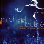 Michael+Bubl%E9+-+Meets+Madison+Square+Garden+Album+Review