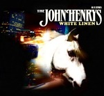 The+John+Henrys+-+White+Linen+Album+Review