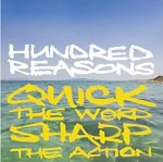 Quick the Word Sharp the Action - Hundred Reasons Album Review