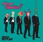 Jack Butler - Are You A Hustler? Single Review