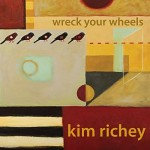 Wreck Your Wheels - Kim Richey Album Review