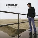 Mark+Huff+-+Feels+Like+California+Album+Review