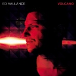 Ed+Vallance+-+Volcano+Album+Review