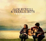 Jack+McNeill+and+Charlie+Heys+-+Two+Fine+Days+Album+Review