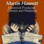 Maverick Producer Genius and Musician - Martin Hannett Album Review