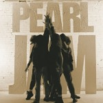 Ten[Deluxe Edition] - Pearl Jam Album Review