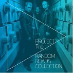 Project Trio - Random Roads Collection Album Review