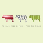 From The Fields - The Carrivick Sisters Album Review