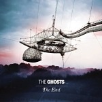 The Ghosts - The End Album Review
