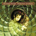 Monthly Journal - Thomas Truax Album Review