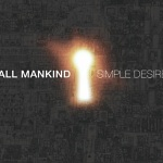 All+Mankind+-+Simple+Desire+Album+Review