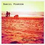 Wishing Well - Daniel Pearson Single Review