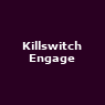 View all Killswitch Engage tour dates