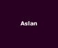 View all Aslan tour dates