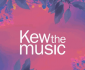 View all Kew the Music tour dates