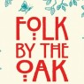View all Folk by the Oak 2013 tour dates