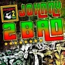 View all Johnny 2 Bad tour dates