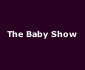 View all The Baby Show tour dates