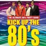 View all Kick up the 80s tour dates