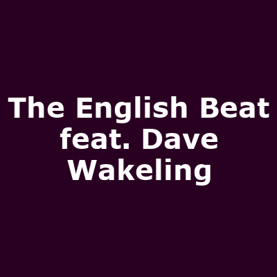The English Beat feat. Dave Wakeling