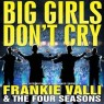 View all Big Girls Don't Cry tour dates